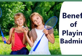 9 Amazing  Benefits of Badminton, Why You Should Play